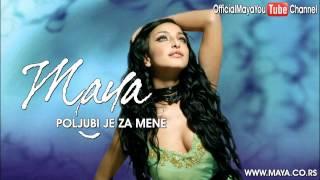 Maya Berović - Poljubi je za mene - (Audio 2007) HD