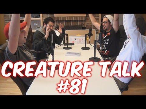 Creature Talk Ep81