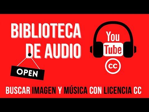 BIBLIOTECA DE AUDIO YOUTUBE 2020 - Buscar imagen y audio con Licencia CC