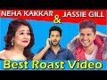 Neha Kakkar | Jassi gill | Latest songs Roast Video | Prince Dhimann
