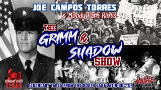 The GRIMM & SHADOW Show (Ep #7) (Joe Campos Torres & Moody Park Riots + Justice for George Floyd)