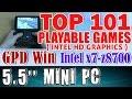"Top 101 playable games on 5.5"" GPD Win Intel Atom x7 Z8700 Intel HD Graphics"