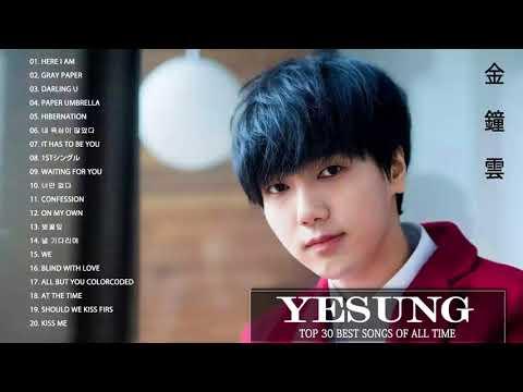 Best Of Yesung Songs - 예성 최신 인기가요 노래모음 연속듣기 [뮤맵]