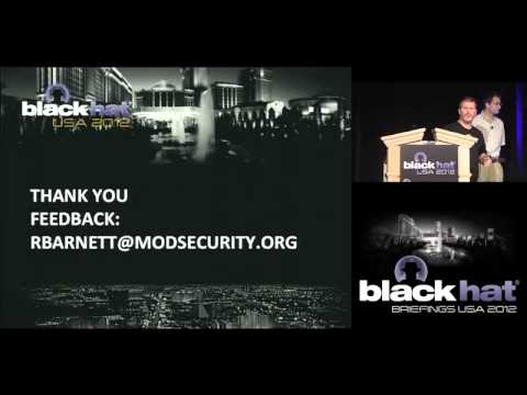 Black Hat USA 2012 - ModSecurity as Universal Cross-Platform Web Protection Tool