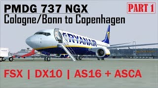FSX DX10 | PMDG 737 NGX | Cologne/Bonn to Copenhagen [PART 1] Bad Weather Departure