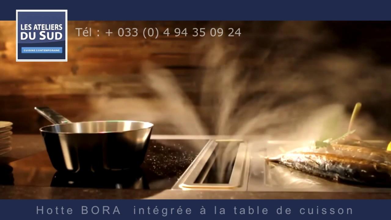 plaque de cuisson bora avec aspiation integr e les ateliers du sud youtube. Black Bedroom Furniture Sets. Home Design Ideas