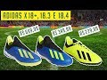 CHUTEIRA ADIDAS X 18+ TF, X 18.3 TF E X 18.4 TF e IN - QUAIS AS DIFERENÇAS❓ - ANÁLISE / REVIEW