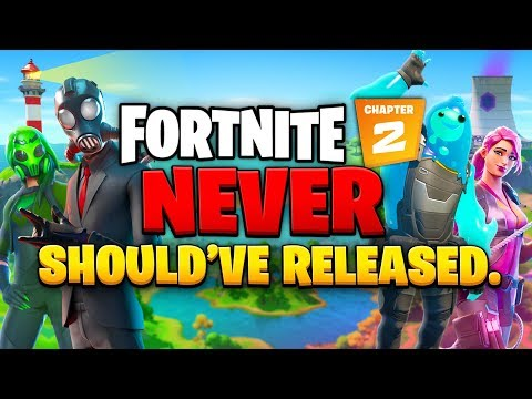 Why Fortnite Chapter 2 NEVER Should've Released.