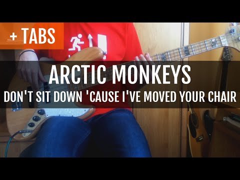 Arctic Monkeys - Don't Sit Down 'Cause I've Moved Your Chair (Bass Cover with TABS!)