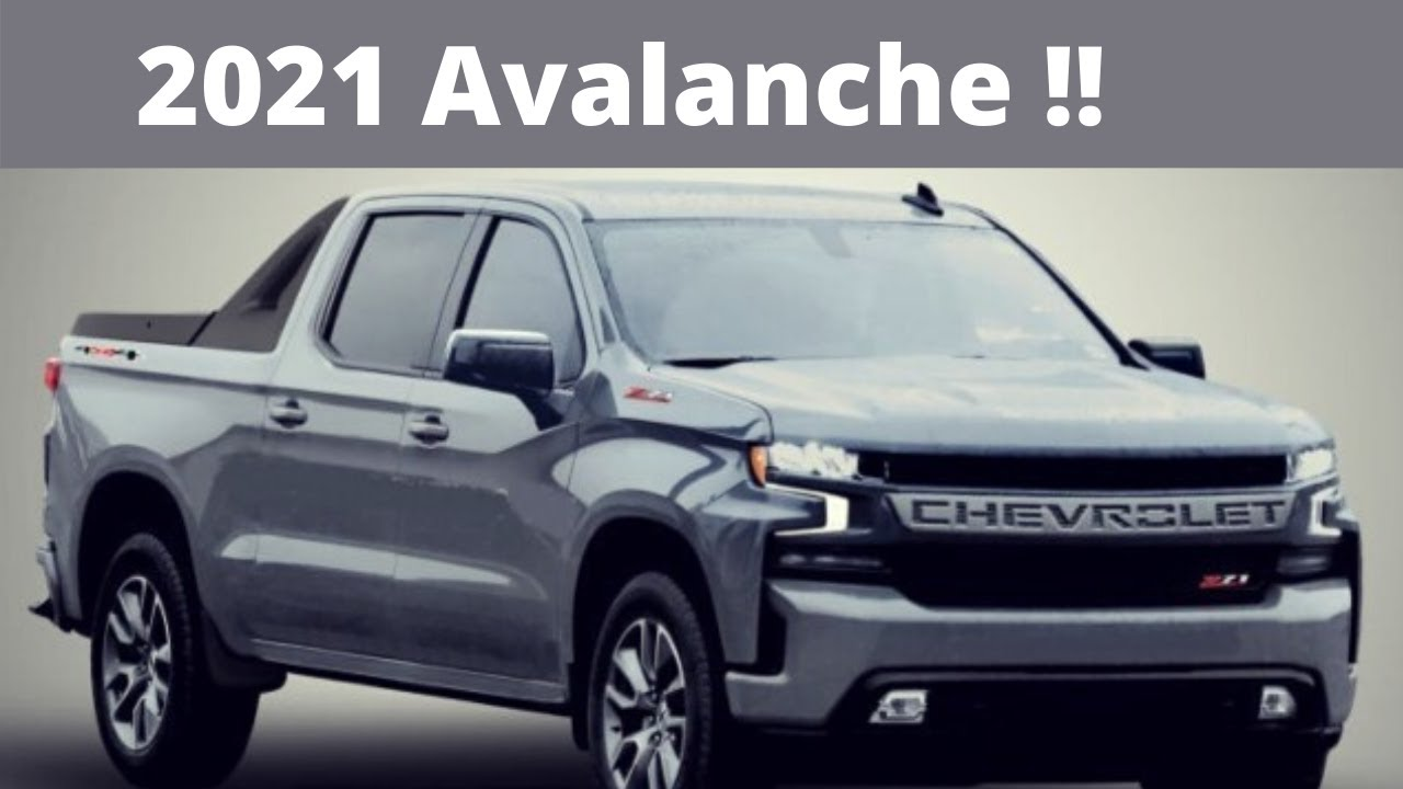 2021 Chevy Avalanche Rumors