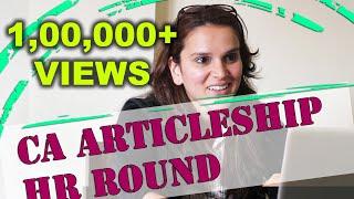 CA Articleship Interview - HR Round - Interviews Tips by Divyansh Mundra - Job Interview