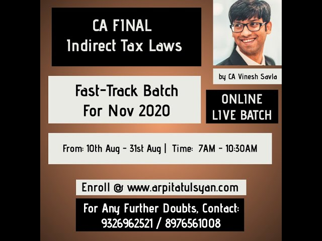 CA Final IDT Fast Track - ONLINE LIVE Lectures - Nov 2020 by CA Vinesh Savla