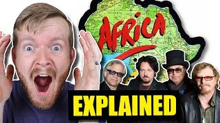 Africa by Toto Is about WHAT?! | Lyrics Explained