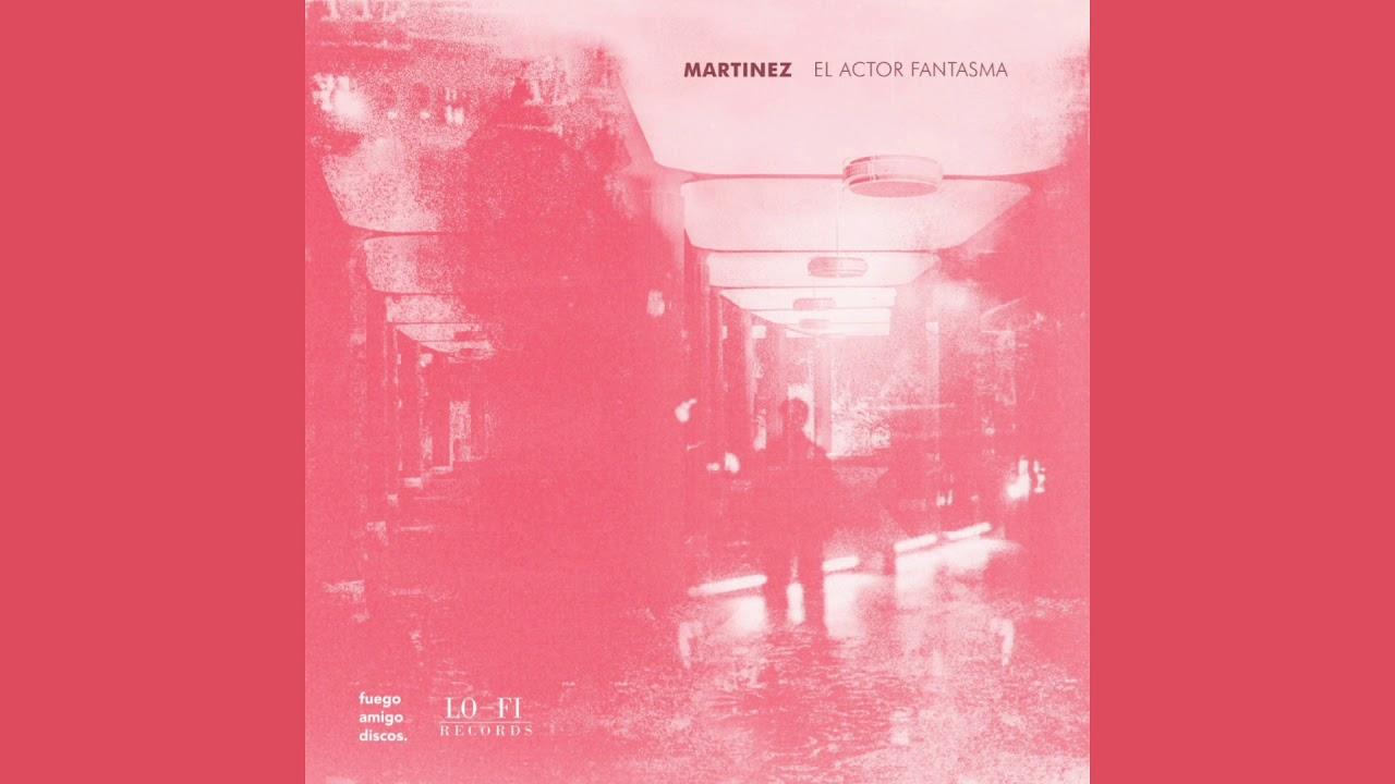 Martínez - El Actor Fantasma [Álbum Completo]