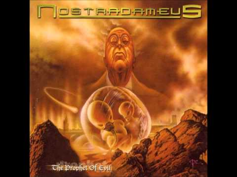 Nostradameus - The Prophet of Evil - Hymn To These Lands