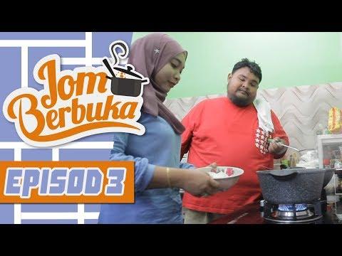 Jom Berbuka (2018)   Episod 3