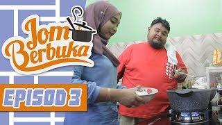 Jom Berbuka (2018) | Episod 3