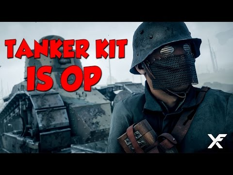 Tanker Kit is OP - Battlefield 1 |