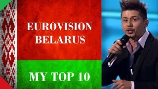 Belarus in Eurovision - My Top 10 [2000 - 2016]