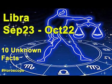 10 Unknown facts about Libra |Sep 23 - Oct 22 | Horoscope | Do you know ?