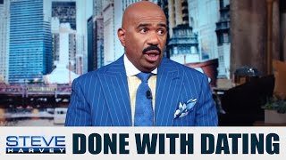 Why abstinence kills your dating life... || STEVE HARVEY