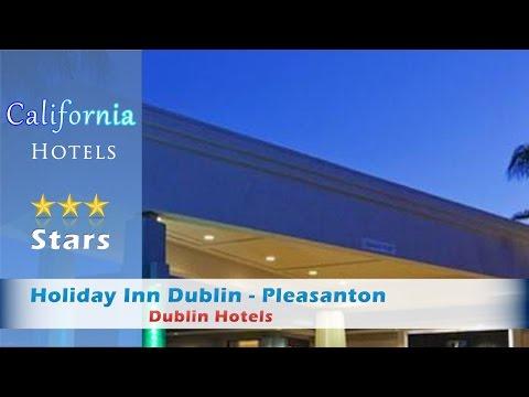 Holiday Inn Dublin - Pleasanton - Dublin Hotels, California