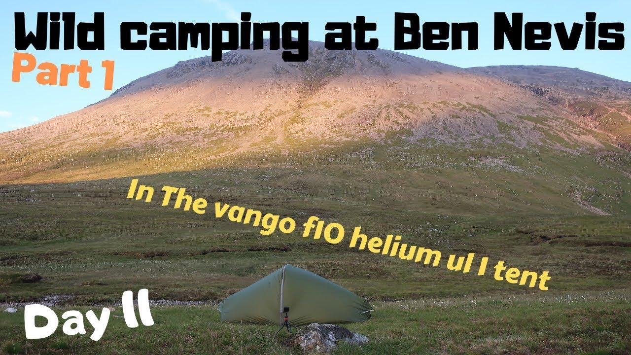 Wild camping vango f10 helium ul 1 tent up Ben Nevis - YouTube
