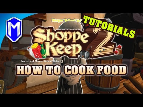 How To Cook Food, Making Food From Raw Ingredients - Shoppe Keep 2 How To Guides And Tutorials