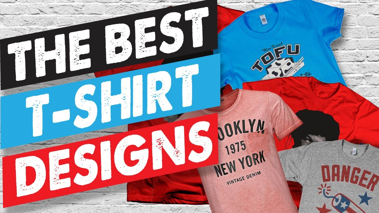 Where To Get The Best T-shirt Designs