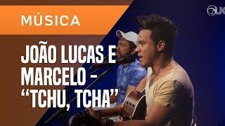 JOÃO LUCAS E MARCELO - EU QUERO TCHU, EU QUERO TCHA (ACÚSTICO) - AO VIVO NO UOL