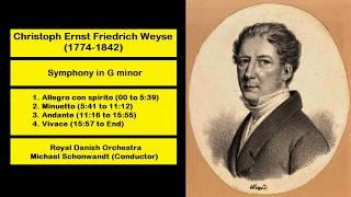 Christoph Ernst Friedrich Weyse (1774-1842) - Symphony Nº 1 in G minor