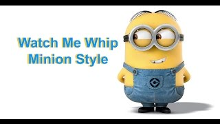 Silento - Watch Me (The Dancing Minions)