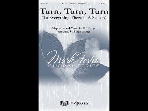 Turn, Turn, Turn (To Everything There Is a Season) - Arranged by Linda Palmer