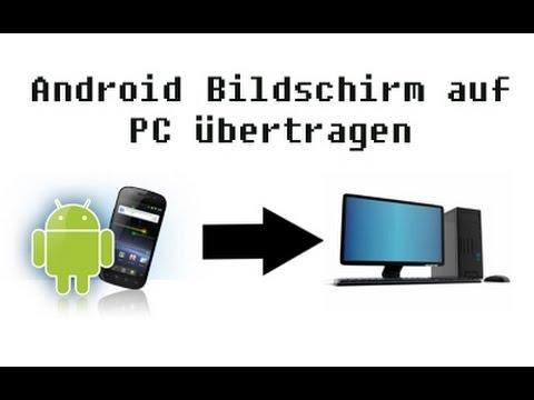 Deutsch Hd Android Bildschirm Auf Pc 252 Bertragen Und
