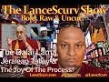 The Dalai Lama, Jeralean Talley & The Joy Of The Process!