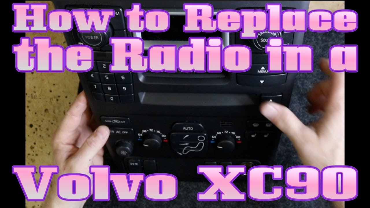 How To Replace The Radio In Volvo Xc90 Youtube Parrot Ck3100 Wiring Schematic Harness Iso