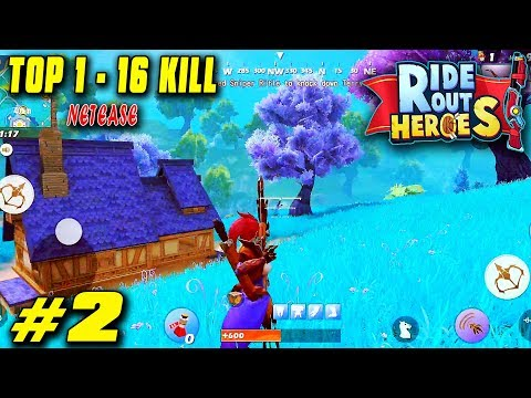 Ride Out Heroes #2 - Class Elvish Hunter Elra 16 Kills Top 1 (Android/IOS)