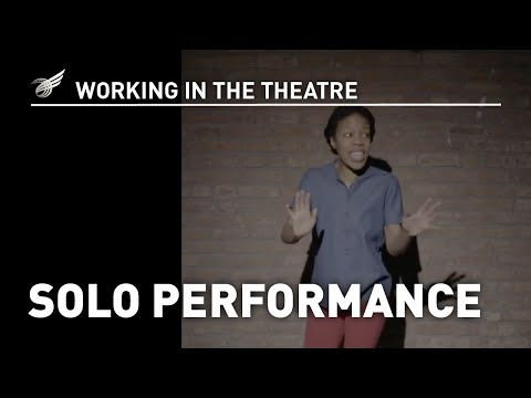 Working in the Theatre: Solo Performance