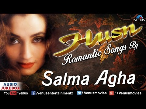 Husn - Salma Agha | Most Romantic Hindi Songs | AUDIO JUKEBOX | Salma Agha Romantic Hits