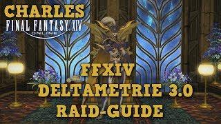 FFXIV 4.0 - Deltametrie 3.0 (Omega Raid) Guide / Deutsch-German