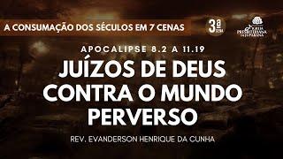 Culto 07/06/2020 - Juízo de Deus Contra o Mundo Perverso