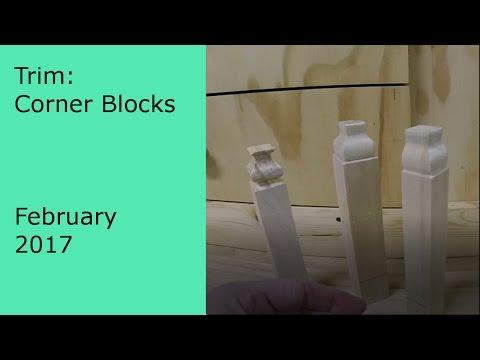 DIY Making Your own Corner Blocks and Trim