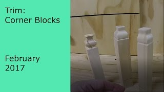 DIY Making Your own Corner Blocks and Trim