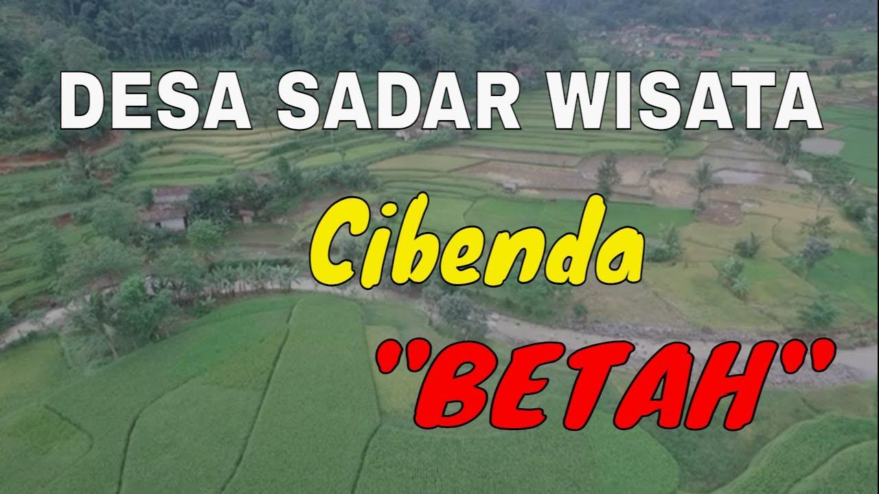 "Download Sadar Wisata Desa Cibenda ""Betah"" Kecamatan Cipongkor Kabupaten Bandung Barat"