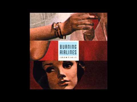 Burning Airlines - Identikit (Full Album)