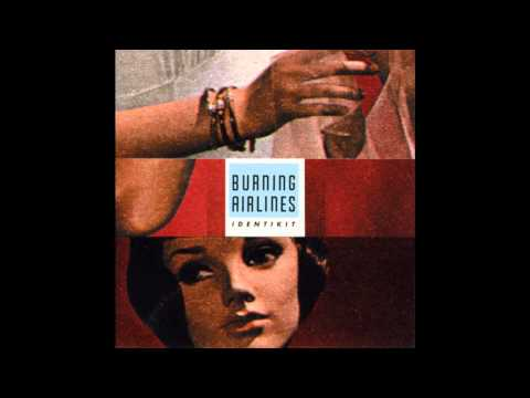 Burning Airlines - Identikit (Full Album)