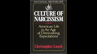 "Lecture on Lasch's ""The Culture of Narcissism: American Life in an Age of Diminished Expectations"".mp3"