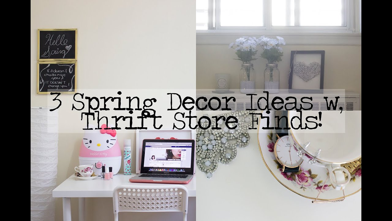 3 spring decor ideas with thrift store finds youtube Decorating items shop near me