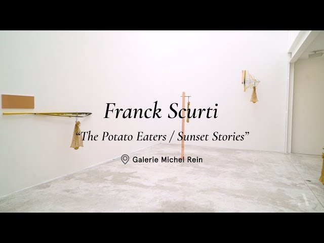 Exposition The Potato Eaters / Sunset Stories   Franck Scurti   Galerie Michel Rein