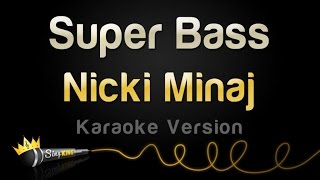 Nicki Minaj - Super Bass (Karaoke Version)